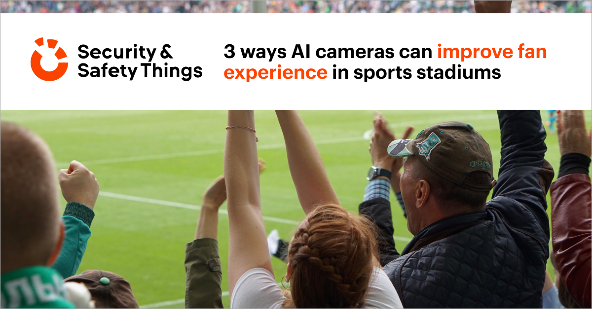 3 ways AI cameras can improve fan experience in sports stadiums