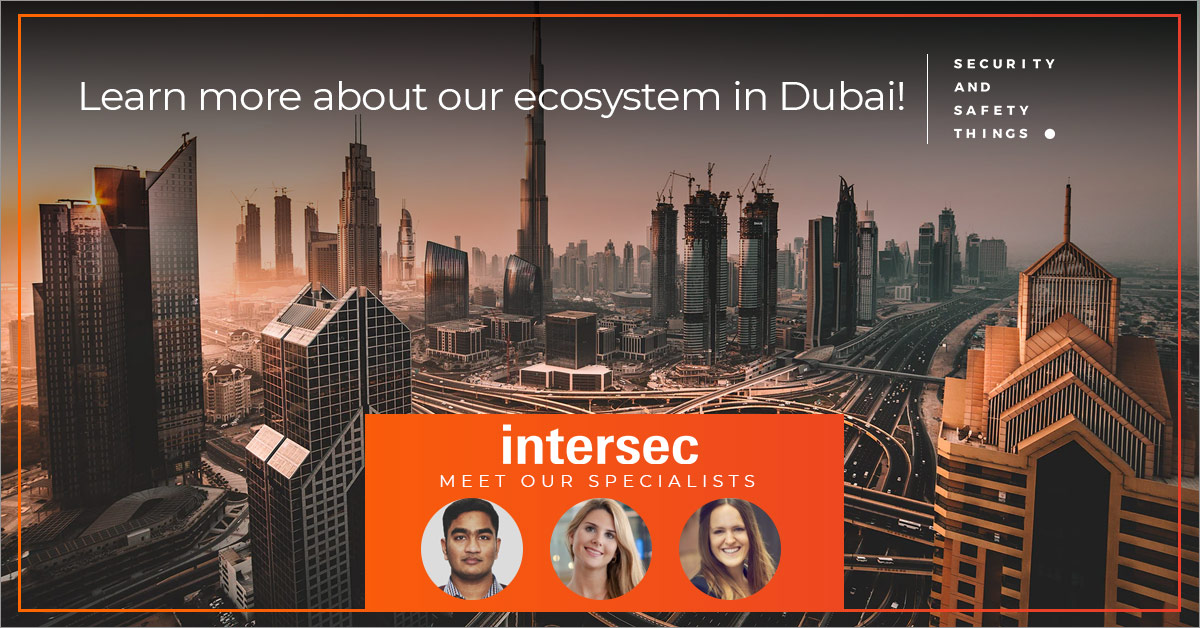 Meet Security and Safety Things at Intersec 2020 in Dubai