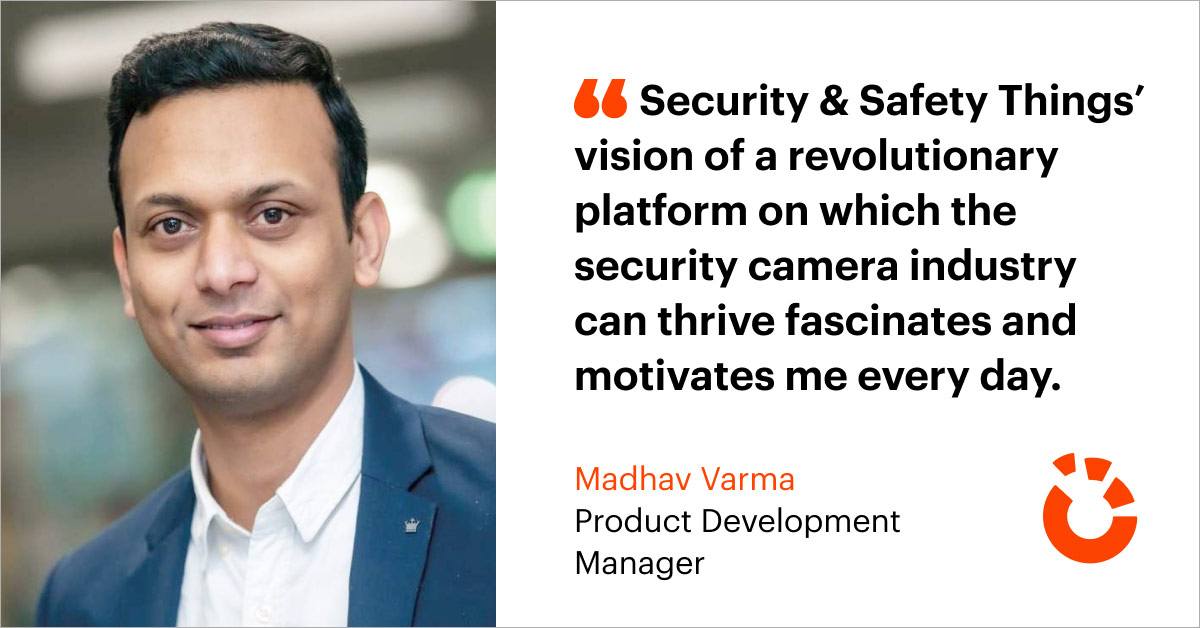 Our IoT Heroes: Madhav Varma - Product Development Manager