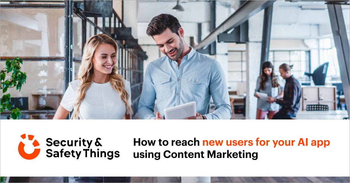 How to reach new users for your AI app using Content Marketing