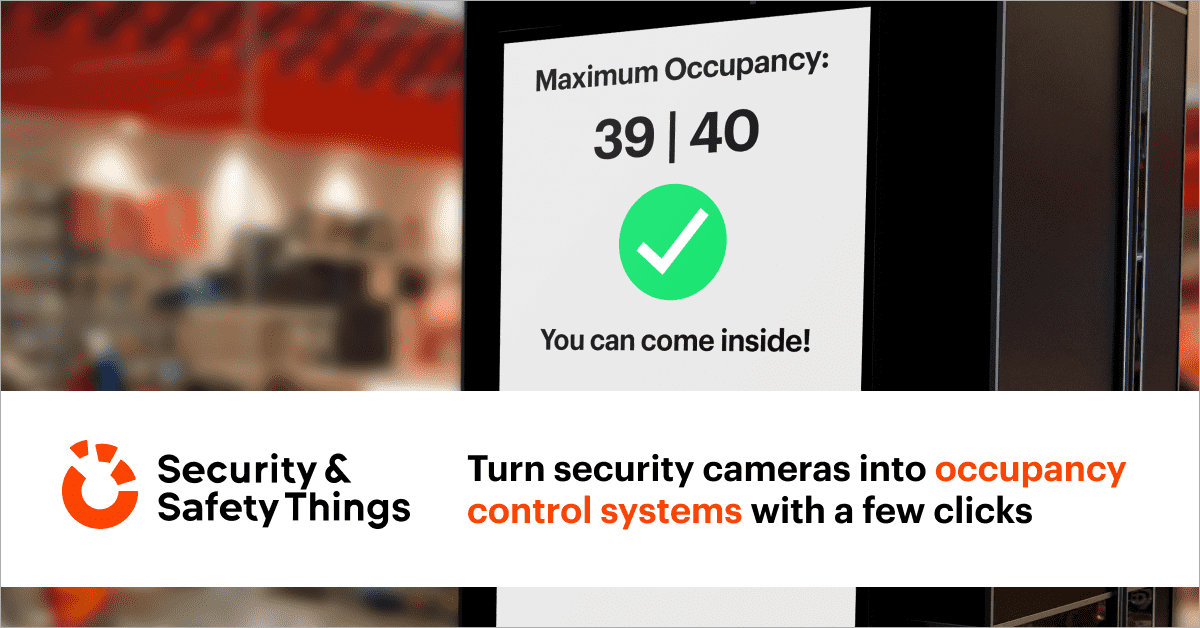 Turn security cameras into occupancy control systems with a few clicks